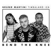 Bruno Martini, IZA, Timbaland - Bend The Knee