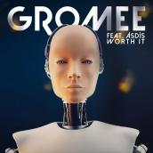 Gromee, Asdis - Worth It
