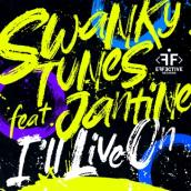 Swanky Tunes, Jantine - I'll Live On